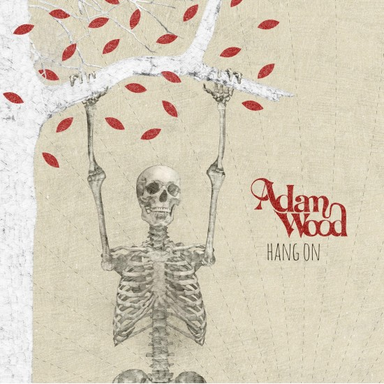 Adam Wood - Album Hang On