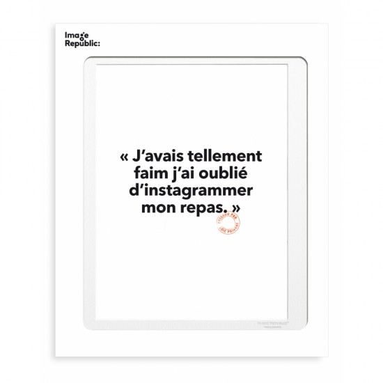 Image Republic - Tirage Loïc Prigent Tellement faim 30x40