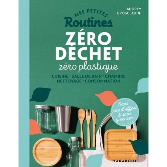 """Marabout - """"Mes Petites Routines - Zéro Déchet, Zéro Plastique"""""""