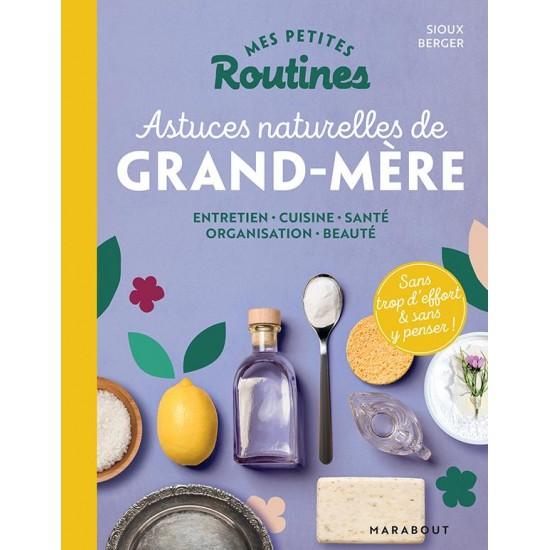 """Marabout - """"Mes Petites Routines - Astuces Naturelles de Grand-Mère"""""""
