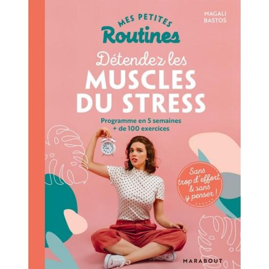 "Marabout - ""Mes Petites Routines - Muscles du stress"""