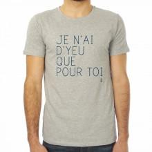 T-shirt homme Je n'ai d'Yeu que pour toi