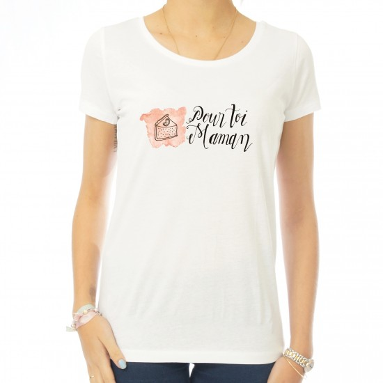 T-shirt femme Pour toi Maman
